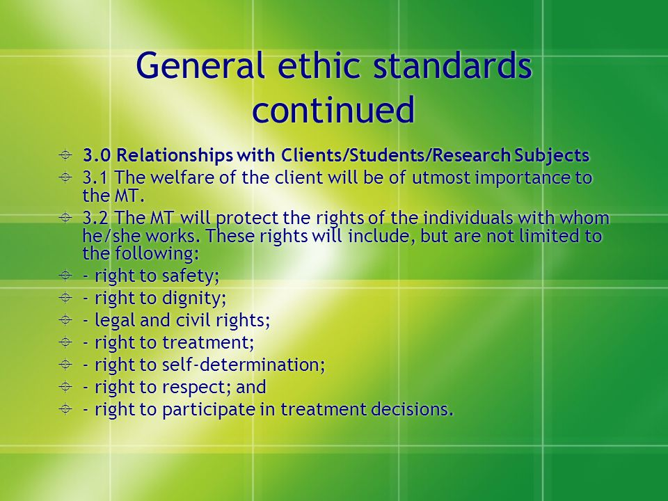 General ethic standards continued