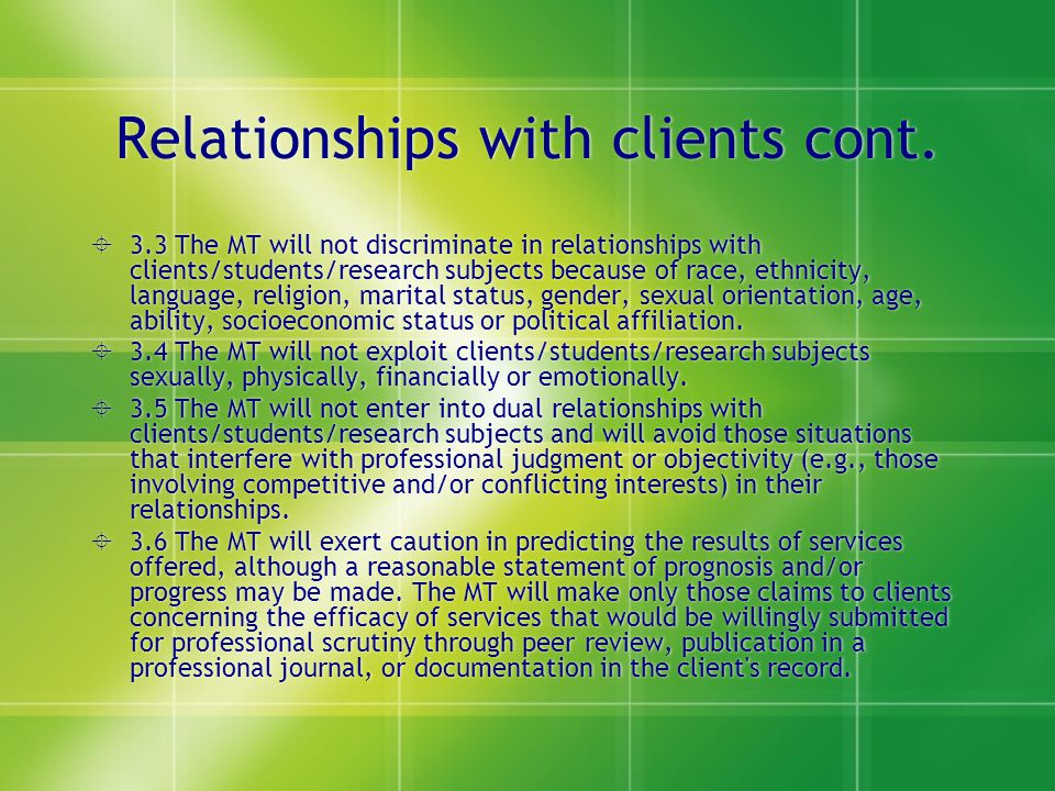 Relationships with clients cont.