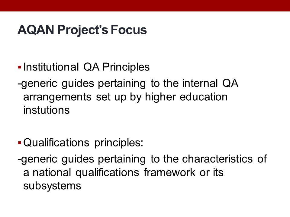 AQAN Project's Focus Institutional QA Principles