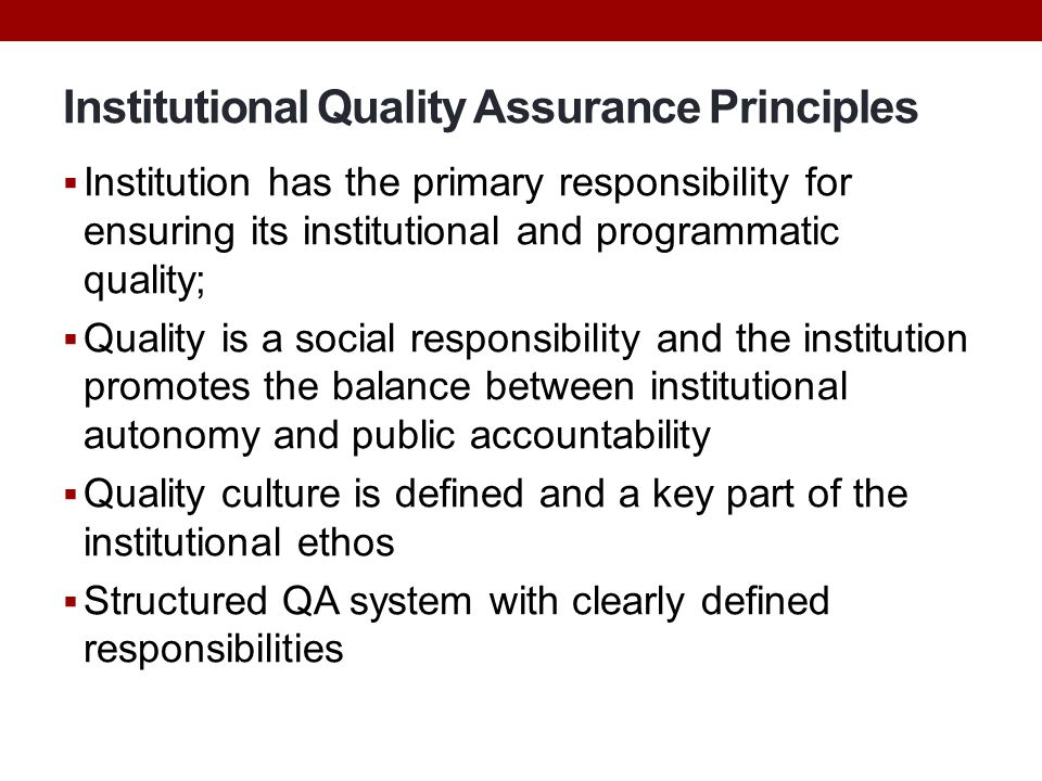 Institutional Quality Assurance Principles