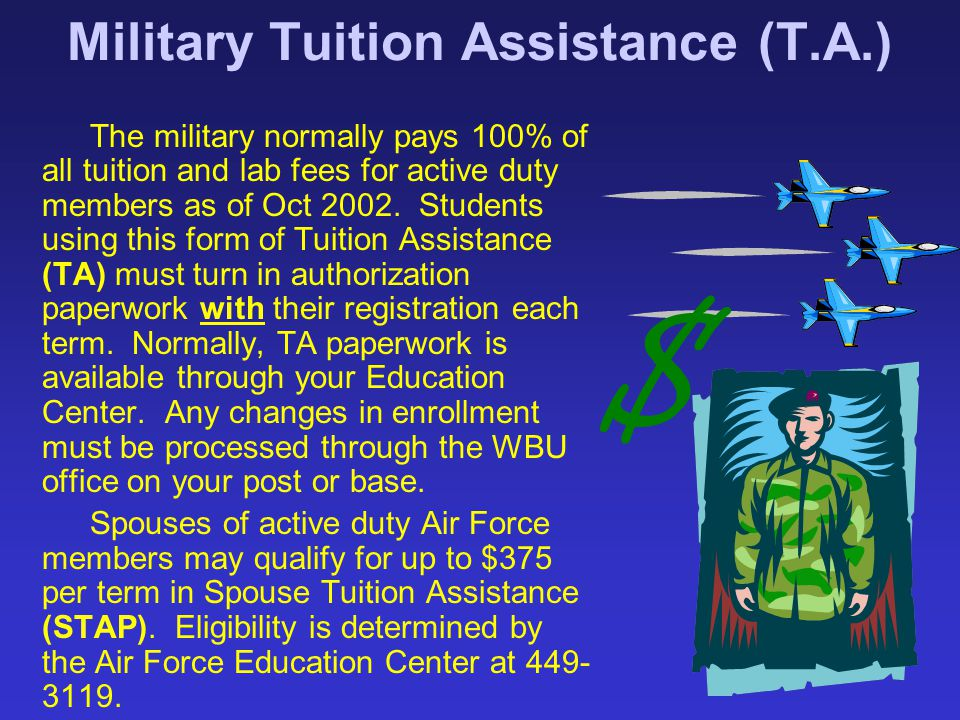 Military Tuition Assistance (T.A.)