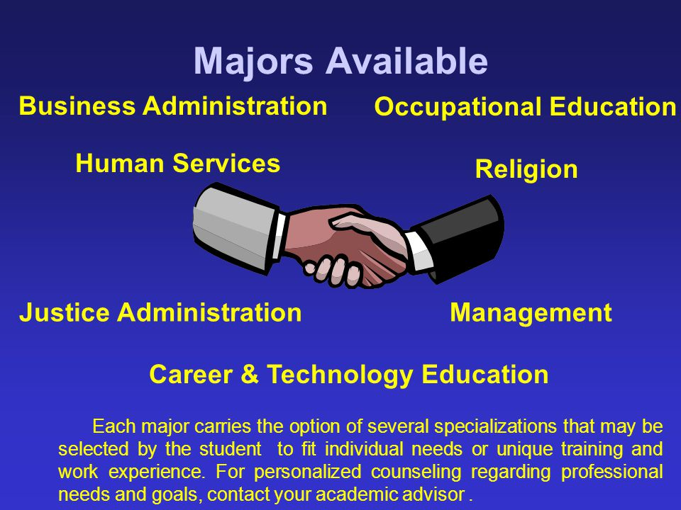 Majors Available Business Administration Occupational Education