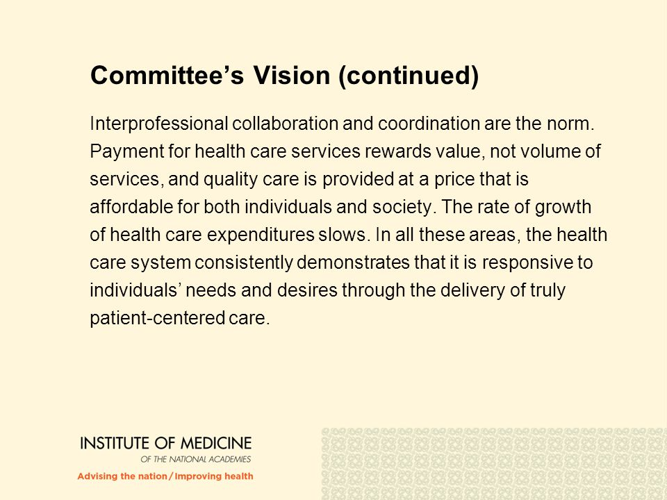 Committee's Vision (continued)