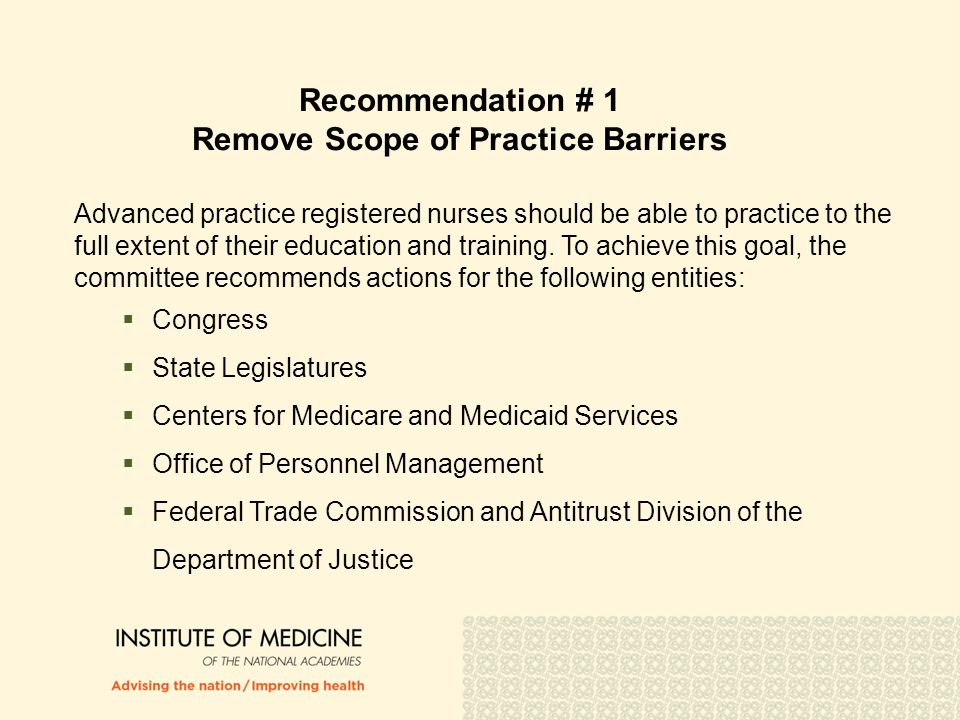 Recommendation # 1 Remove Scope of Practice Barriers