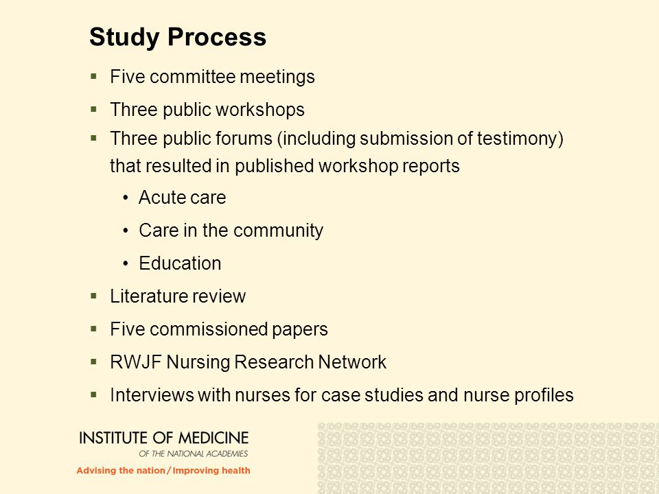 Study Process Five committee meetings Three public workshops