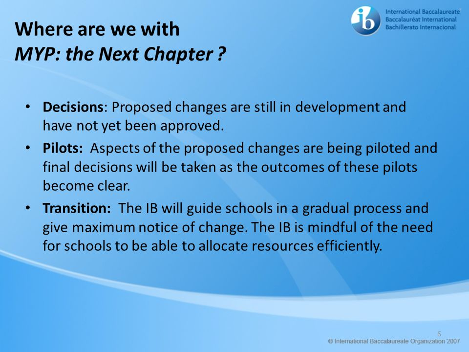 Where are we with MYP: the Next Chapter