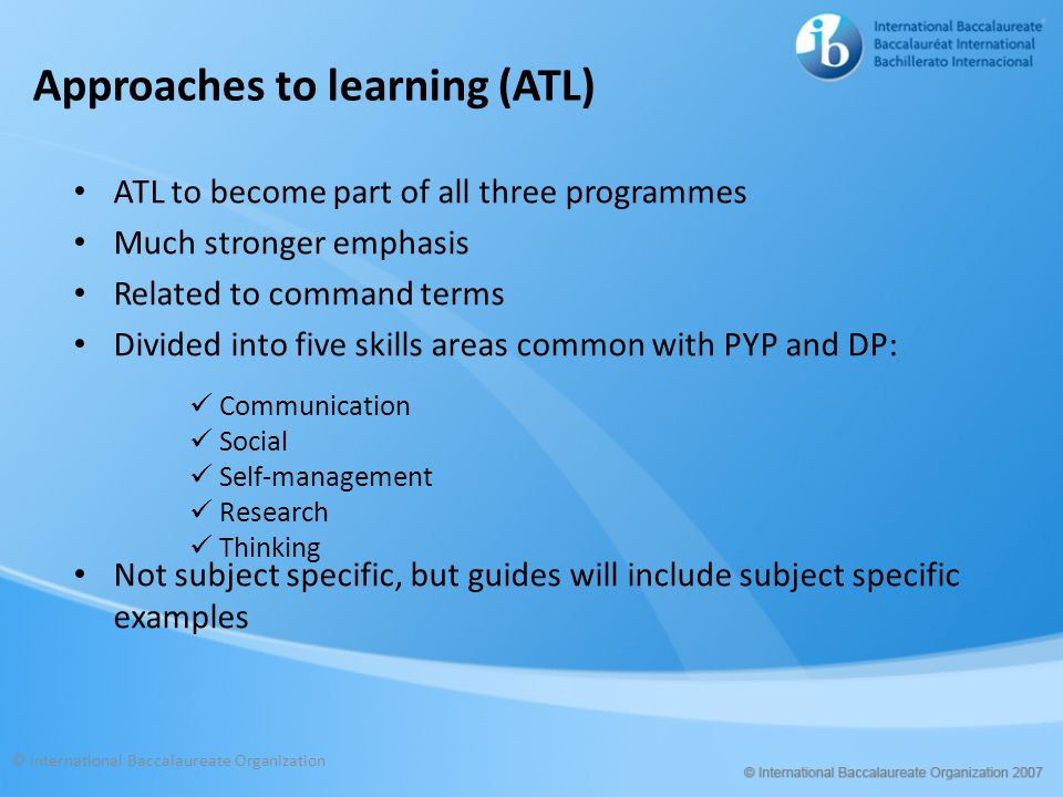 Approaches to learning (ATL)