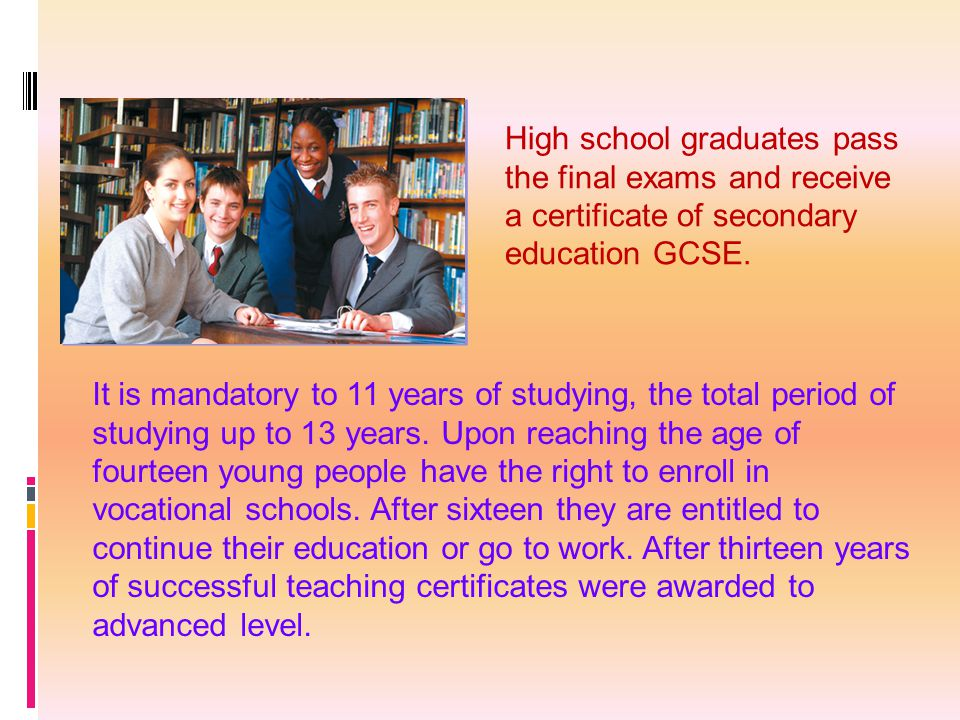 High school graduates pass the final exams and receive a certificate of secondary education GCSE.
