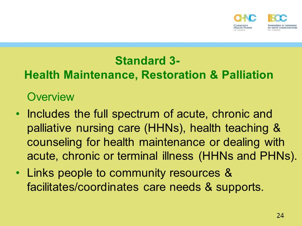 Standard 3- Health Maintenance, Restoration & Palliation