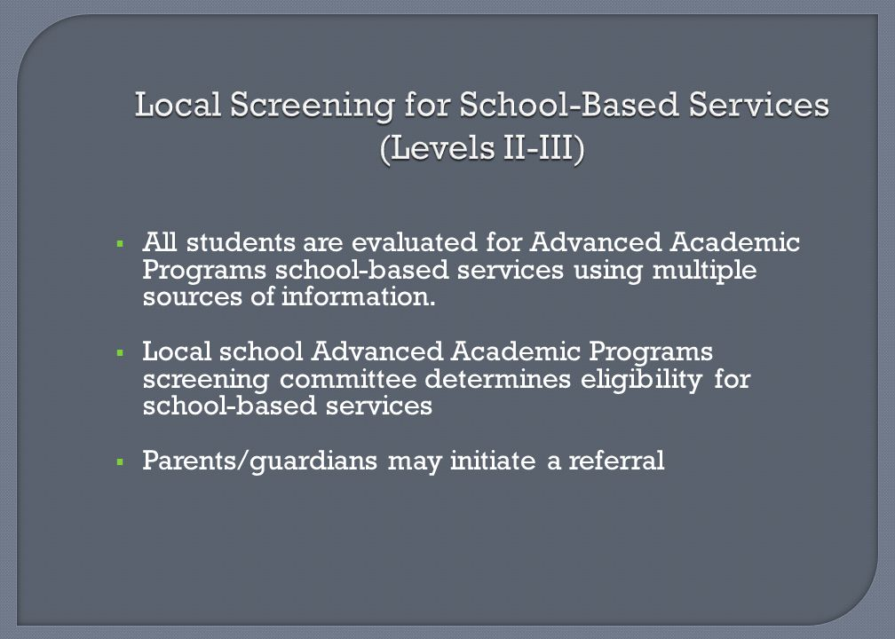 Local Screening for School-Based Services (Levels II-III)
