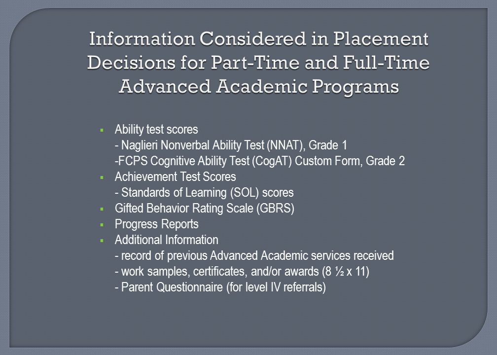 Information Considered in Placement Decisions for Part-Time and Full-Time Advanced Academic Programs
