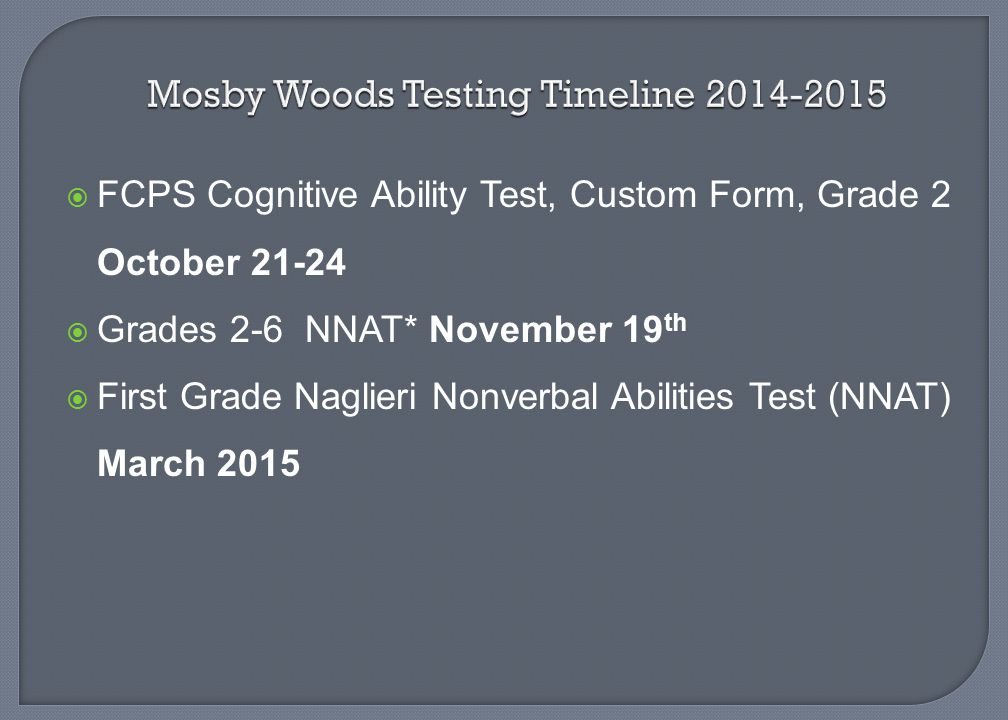 Mosby Woods Testing Timeline 2014-2015