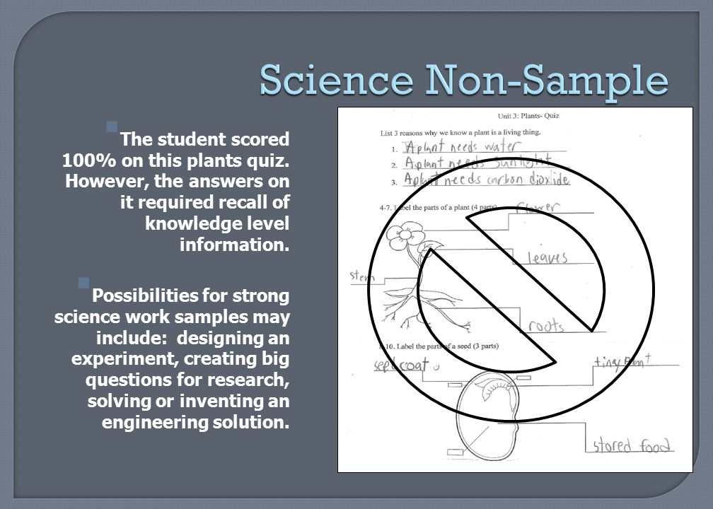 Science Non-Sample The student scored 100% on this plants quiz. However, the answers on it required recall of knowledge level information.