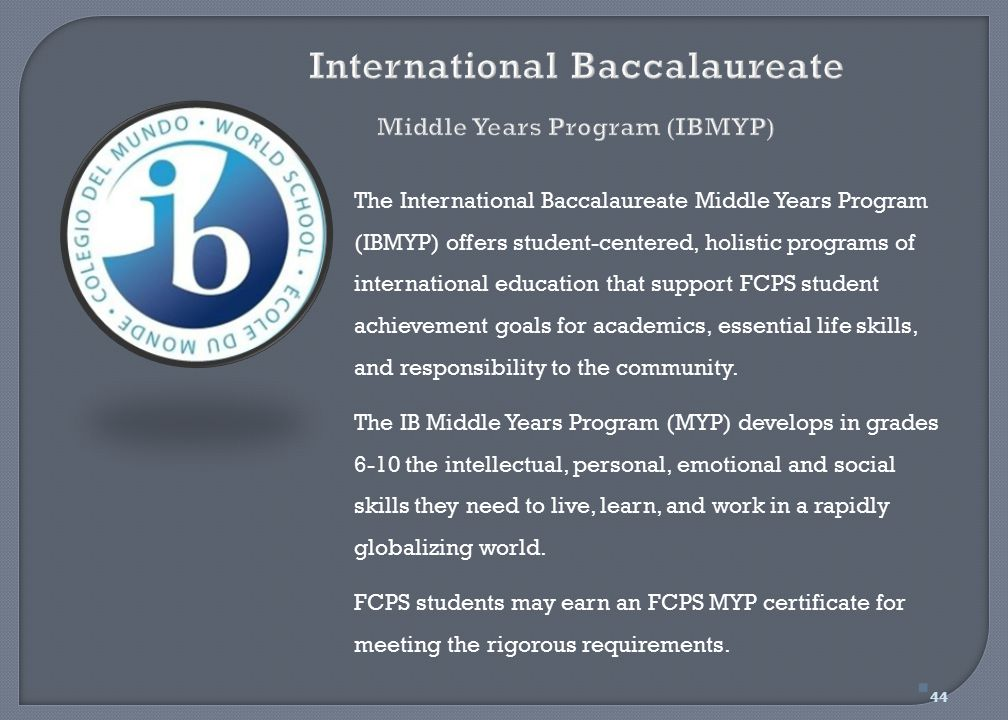 International Baccalaureate Middle Years Program (IBMYP)