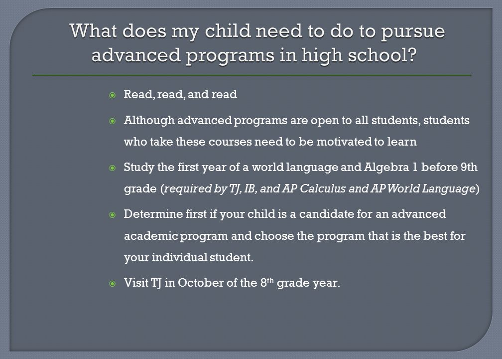 What does my child need to do to pursue advanced programs in high school