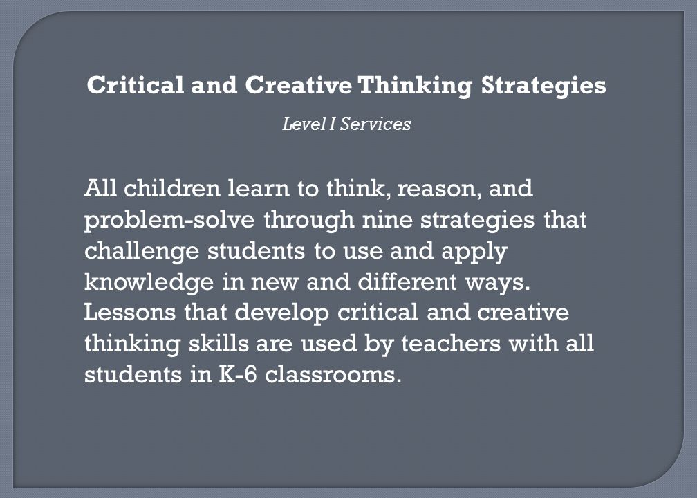 Critical and Creative Thinking Strategies