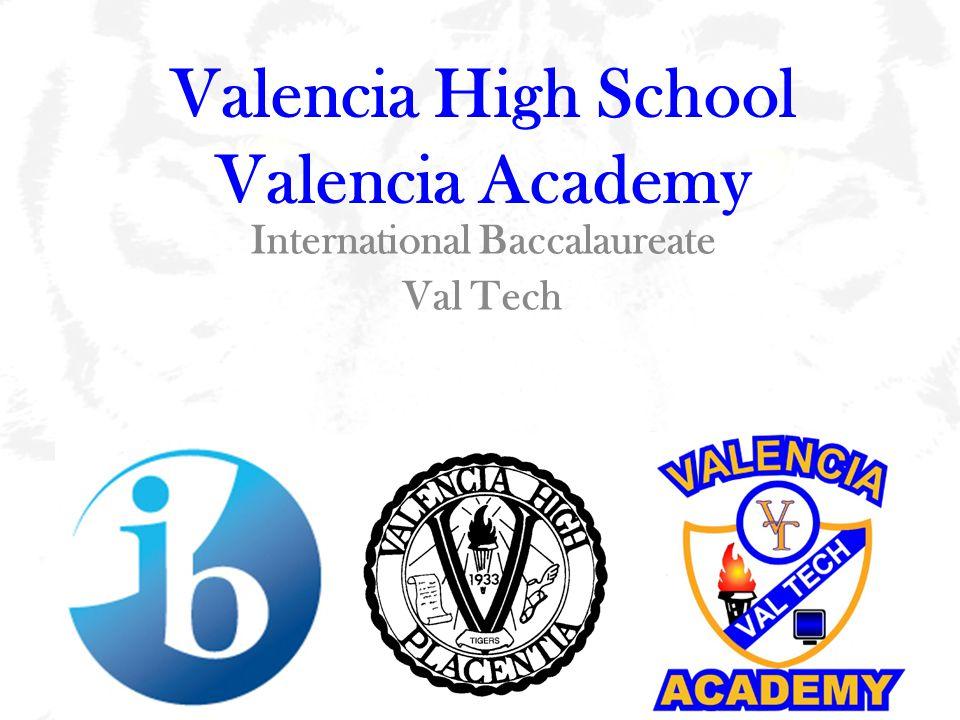 Valencia High School Valencia Academy