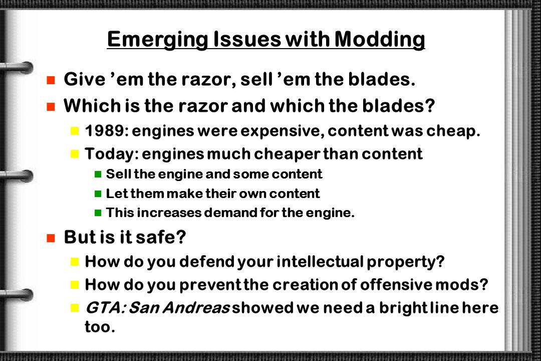 Emerging Issues with Modding