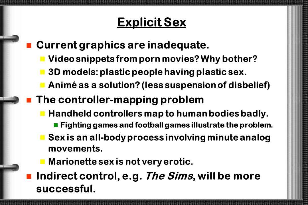 Explicit Sex Current graphics are inadequate.