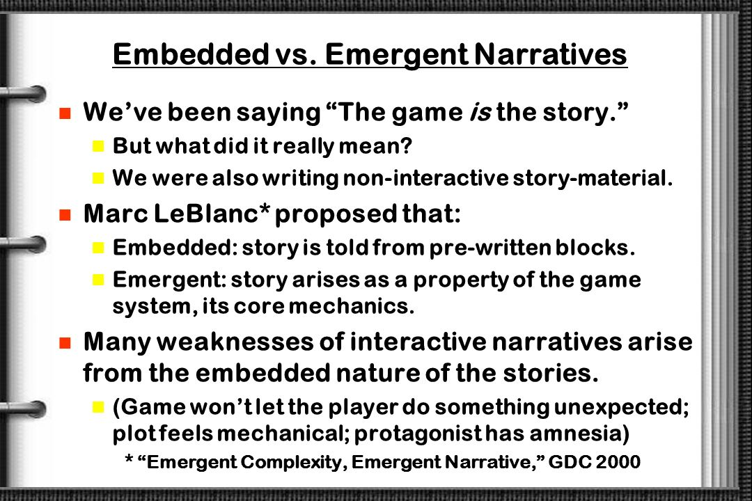 Embedded vs. Emergent Narratives