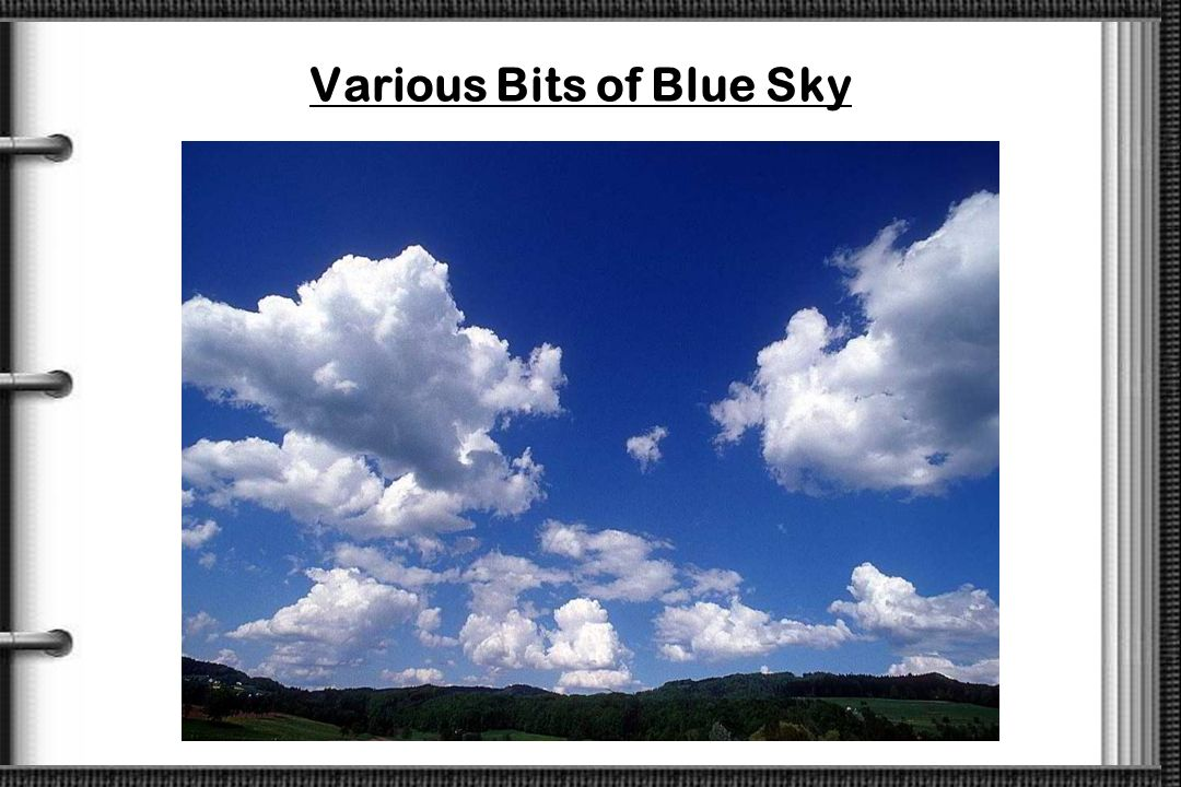 Various Bits of Blue Sky