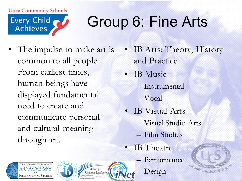 Group 6: Fine Arts