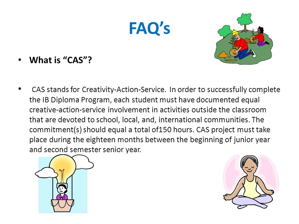 FAQ's What is CAS