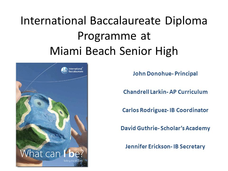 International Baccalaureate Diploma Programme at Miami Beach Senior High