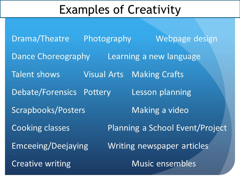 Examples of Creativity