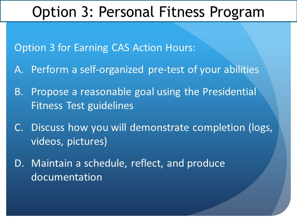 Option 3: Personal Fitness Program