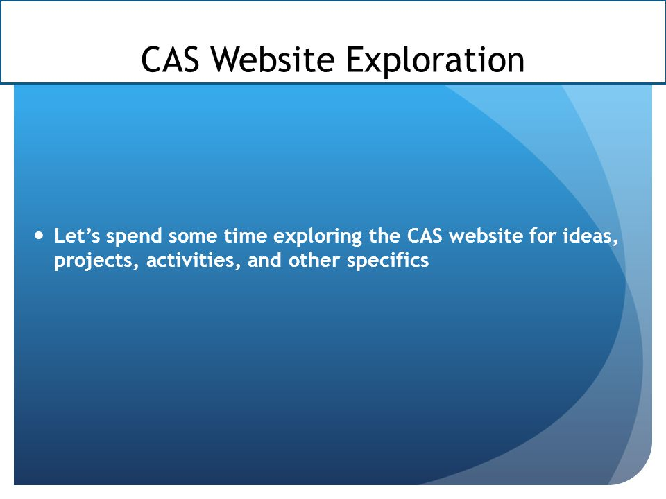 CAS Website Exploration