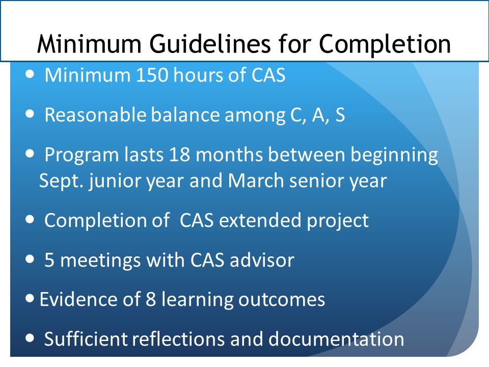 Minimum Guidelines for Completion