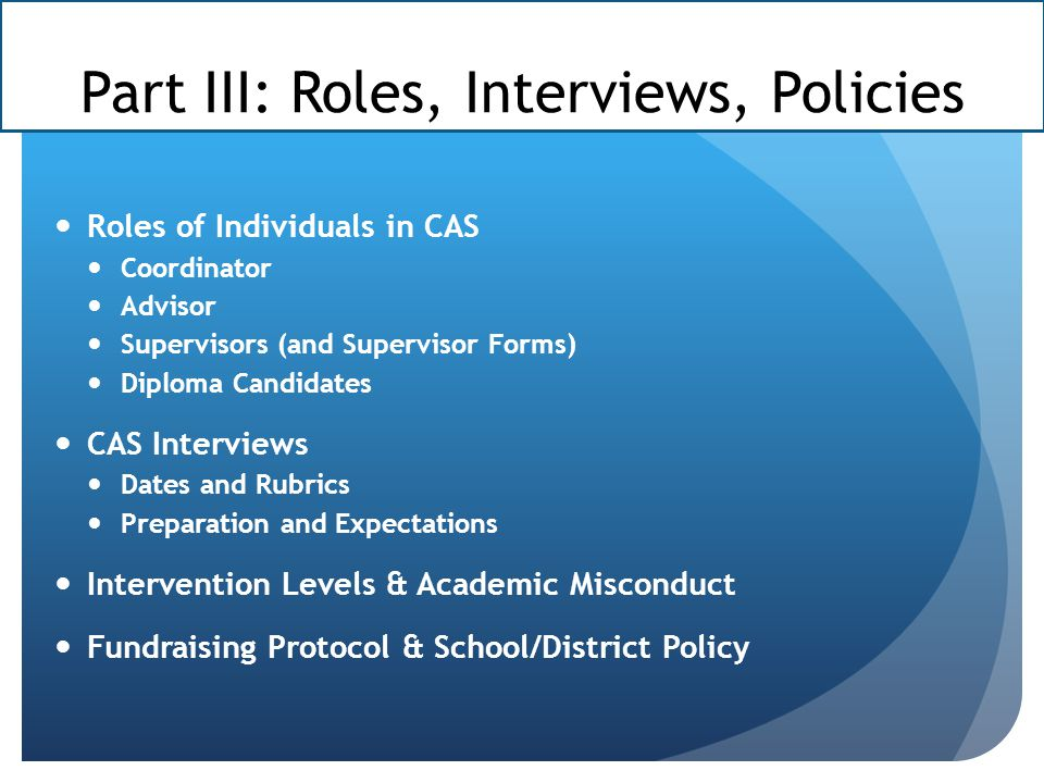 Part III: Roles, Interviews, Policies