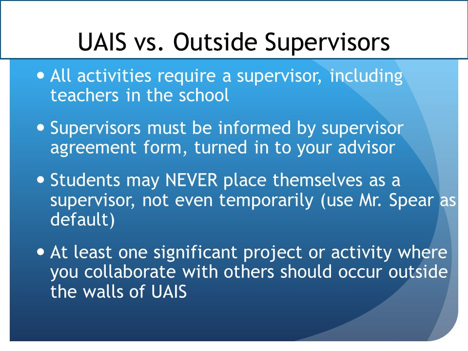 UAIS vs. Outside Supervisors