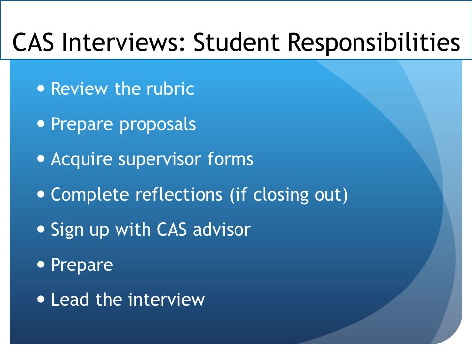 CAS Interviews: Student Responsibilities