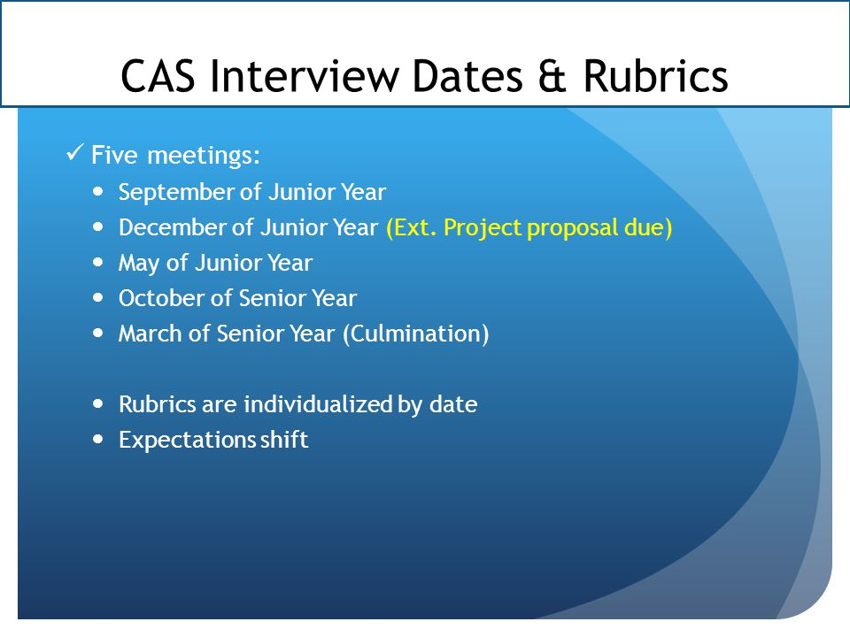 CAS Interview Dates & Rubrics