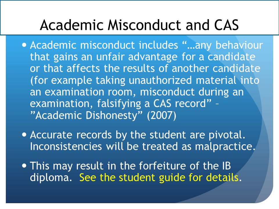 Academic Misconduct and CAS