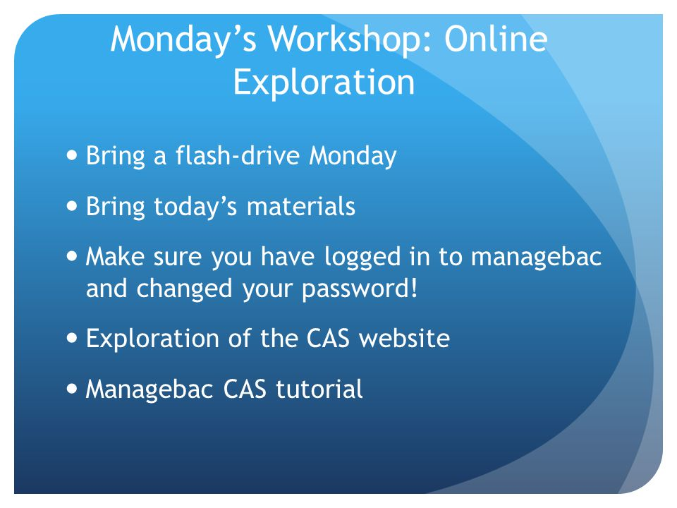 Monday's Workshop: Online Exploration