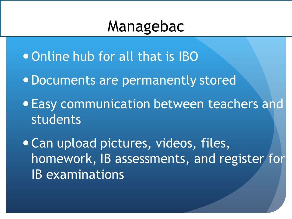 Managebac Online hub for all that is IBO
