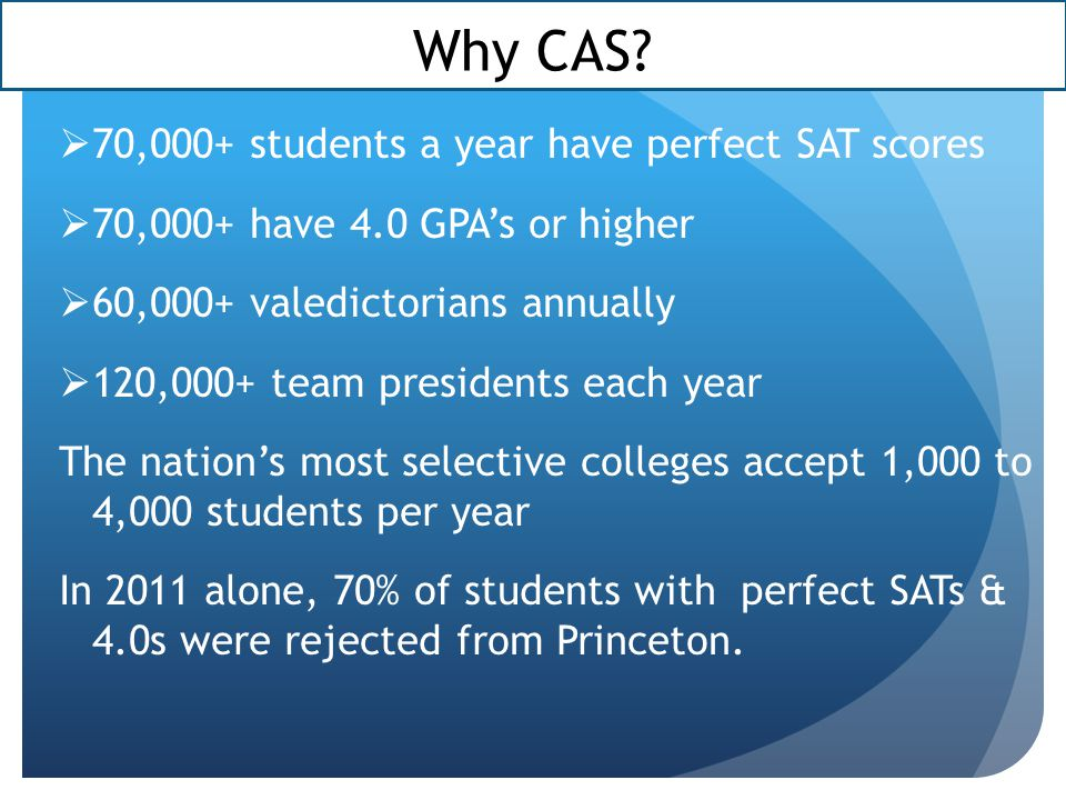 Why CAS 70,000+ students a year have perfect SAT scores