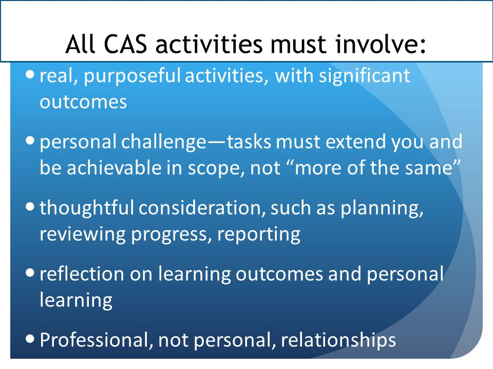 All CAS activities must involve: