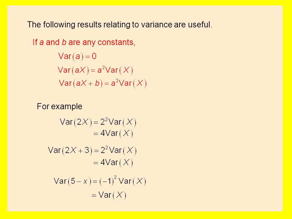 The following results relating to variance are useful.