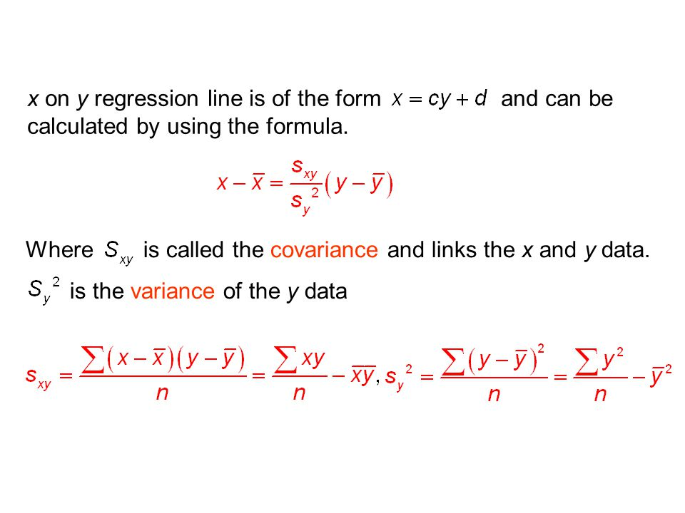x on y regression line is of the form and can be calculated by using the formula.