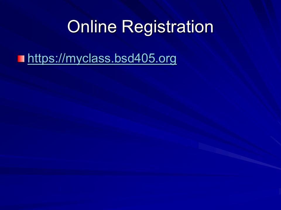 Online Registration https://myclass.bsd405.org