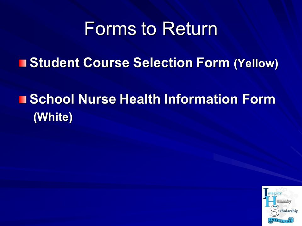 Forms to Return Student Course Selection Form (Yellow)
