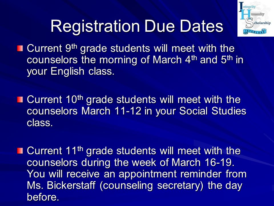 Registration Due Dates