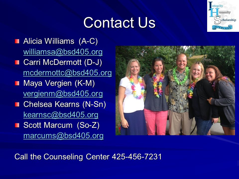 Contact Us Alicia Williams (A-C) williamsa@bsd405.org
