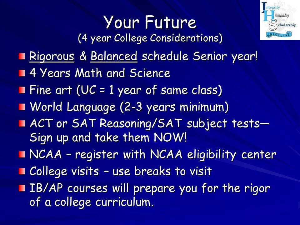 Your Future (4 year College Considerations)