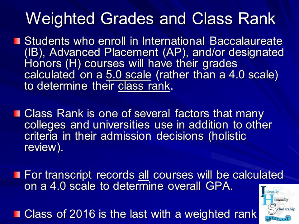Weighted Grades and Class Rank