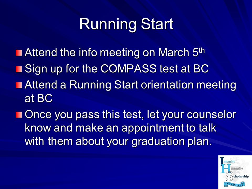 Running Start Attend the info meeting on March 5th